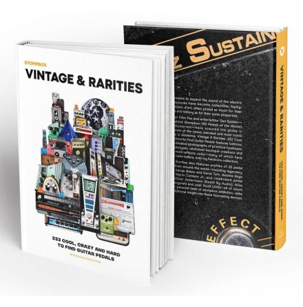 Stompbox Vintage & Rarities | 333 Cool, Crazy and Hard to Find Guitar Pedals